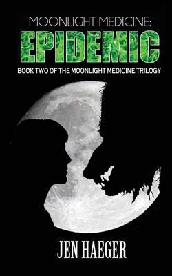 Moonlight Medicine: Epidemic (Paperback)