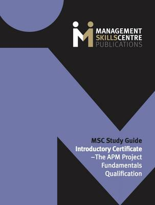 Msc study guide introductory certificate the apm project msc study guide introductory certificate the apm project fundamentals qualification paperback yelopaper Gallery
