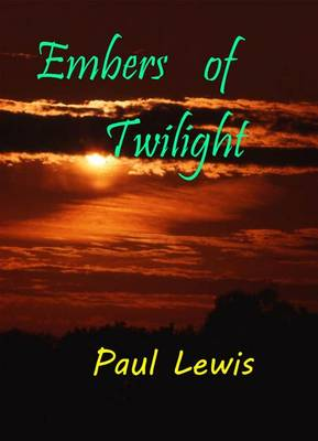 Embers of Twilight (Paperback)
