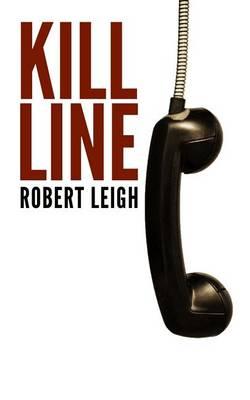 Kill Line - Retribution Trilogy Part 1 (Paperback)