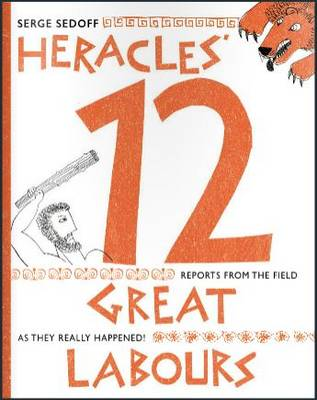Heracles' 12 Great Labours (Hardback)