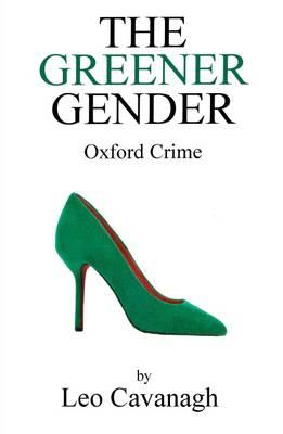 The Greener Gender (Paperback)