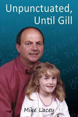 Unpunctuated, Until Gill (Paperback)