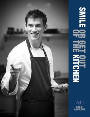 Smile or Get Out of the Kitchen (Hardback)