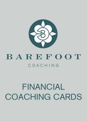 Financial Coaching Cards - Barefoot Coaching Cards