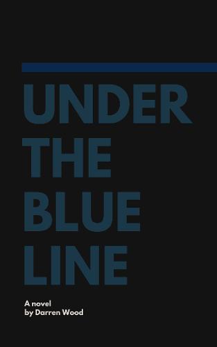 Under the Blue Line (Paperback)