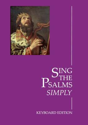 Sing the Psalms (Accompaniment): A Responsorial Psalter (Spiral bound)
