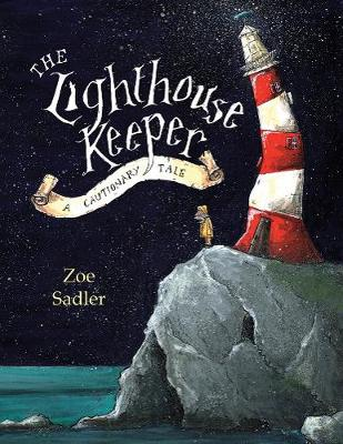The Lighthouse Keeper: A Cautionary Tale (Paperback)
