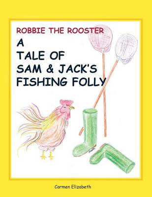 Robbie the Rooster's Tale (Paperback)