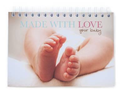 Made With Love: Your Baby (Spiral bound)