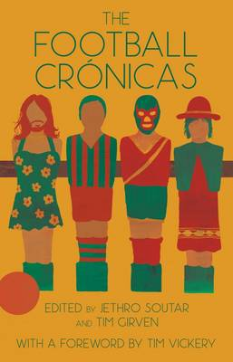 The Football Cronicas (Paperback)