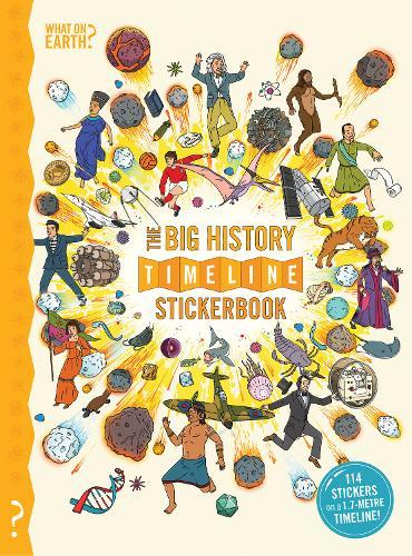 The Big History Timeline Stickerbook (Big book)