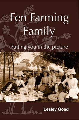 Fen Farming Family: Putting You in the Picture (Hardback)