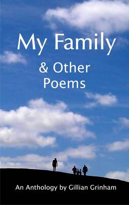My Family and Other Poems: An Anthology (Paperback)