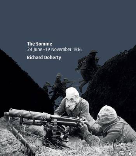 The Somme 24 June - 19 November 1916 (Paperback)