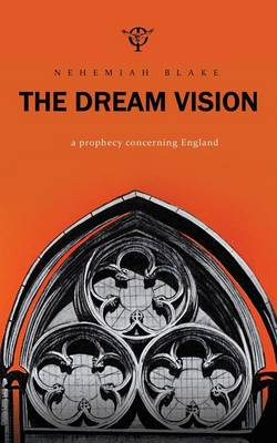 The Dream Vision: A Prophecy Concerning England (Paperback)