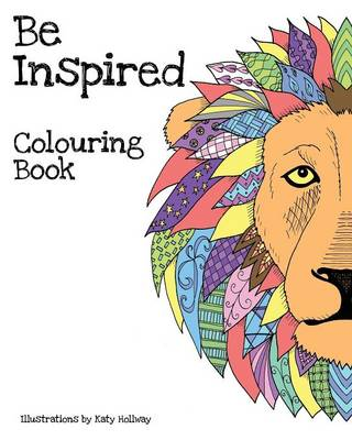 Be Inspired Colouring Book (Paperback)