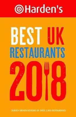 Harden's Best UK Restaurants 2018 (Paperback)
