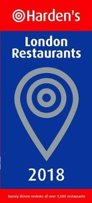 Harden's London Restaurants 2018 (Paperback)