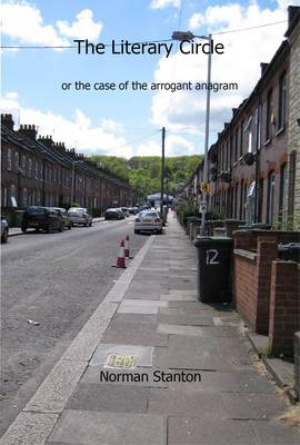 The Literary Circle or the Case of the Arrogant Anagram (Paperback)