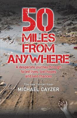 50 Miles from Anywhere (Paperback)