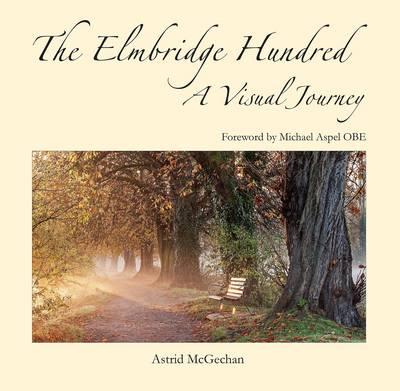 The Elmbridge Hundred - a Visual Journey (Hardback)
