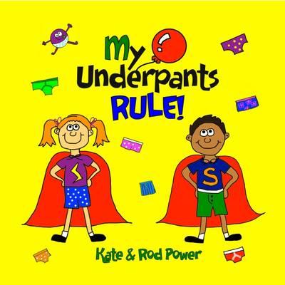 My Underpants Rule (Paperback)