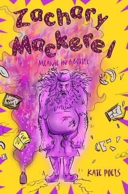 Zackery Mackerel: Meanie in a Bottle (Hardback)