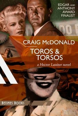 Toros & Torsos: A Hector Lassiter Novel - Hector Lassiter 3 (Paperback)