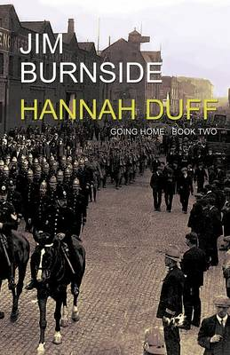 Hannah Duff - Going Home Book two (Paperback)