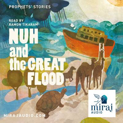 Nuh and the Great Flood: Stories of the Prophets (CD-Audio)