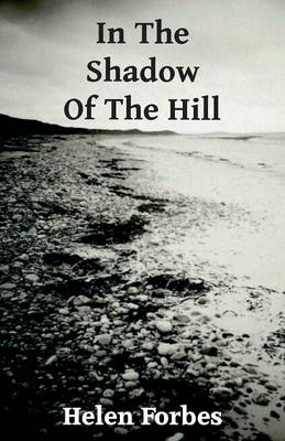 In the Shadow of the Hill (Paperback)