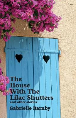 The House with the Lilac Shutters: And Other Stories (Paperback)