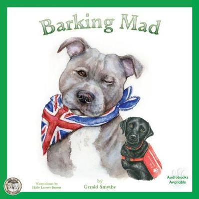 Barking Mad - Jack, Lilly and Friends 3 (Paperback)