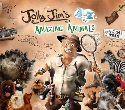 Jolly Jim's A-Z of Amazing Animals (Paperback)