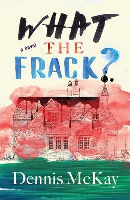 What the Frack? (Paperback)