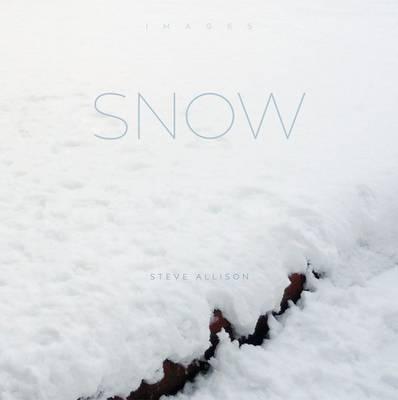 Snow - Images (Hardback)