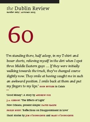 The Dublin Review: Autumn: No. 60 (Paperback)
