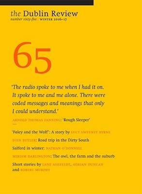 The Dublin Review: Winter: Number 65 (Paperback)