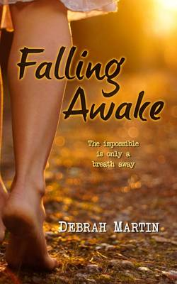 Falling Awake: The Impossible is Only a Breath Away (Paperback)