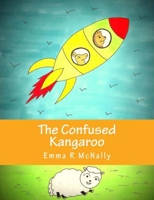 The Confused Kangaroo - Harold Huxley Rhyming Picture Books no. 3 (Paperback)