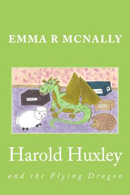 Harold Huxley and the Flying Dragon - The Adventures of Harold Huxley Volume 2 (Paperback)