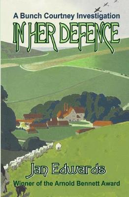 In Her Defence - Bunch Courtney Investigation (Paperback)