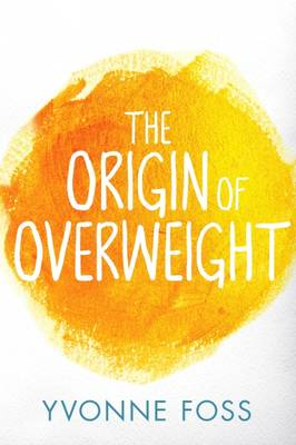 The Origin of Overweight (Paperback)