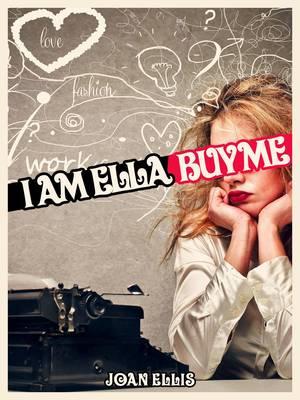 I am Ella. Buy Me