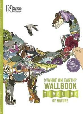The What on Earth? Wallbook Timeline of Nature: The Astonishing Natural History of the Earth from the Dawn of Life to the Present Day (Paperback)