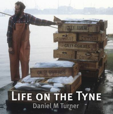 Life on the Tyne (Paperback)