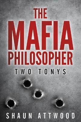 The Mafia Philosopher: Two Tonys (Paperback)
