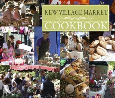 The Kew Village Market Cookbook (Paperback)