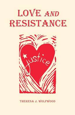 Love and Resistance (Paperback)